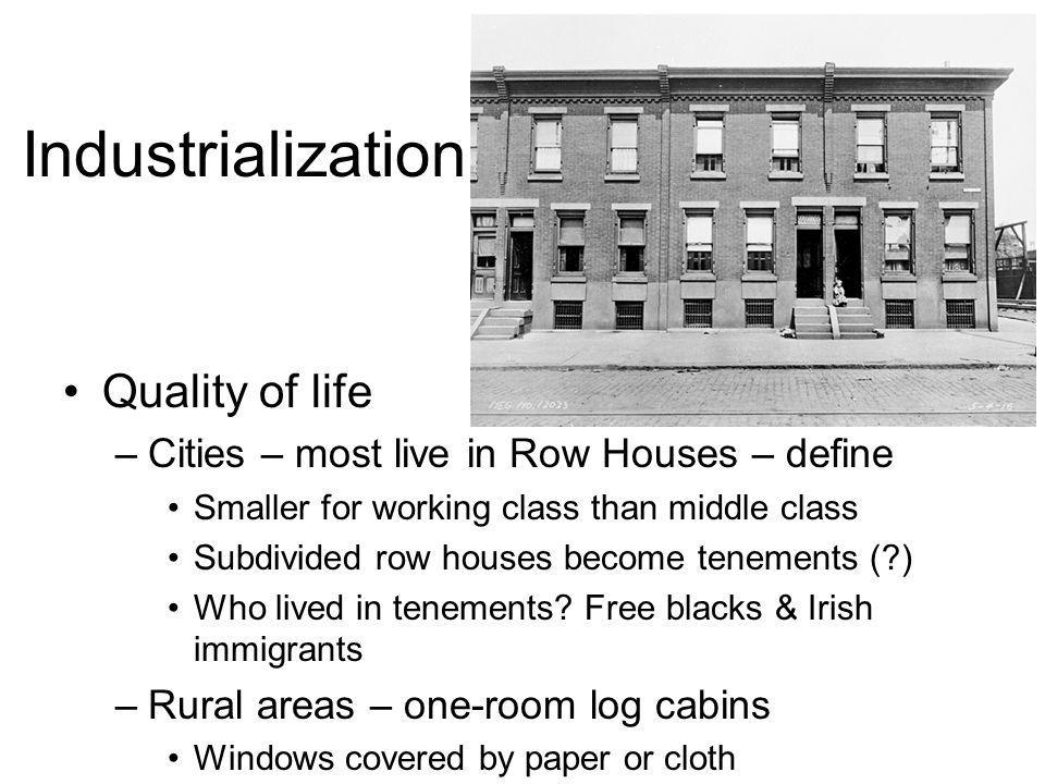 Industrialization Quality of life