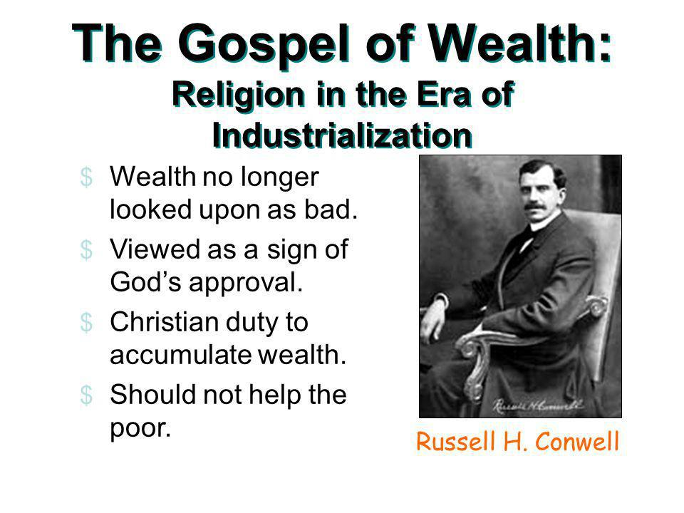 The Gospel of Wealth: Religion in the Era of Industrialization