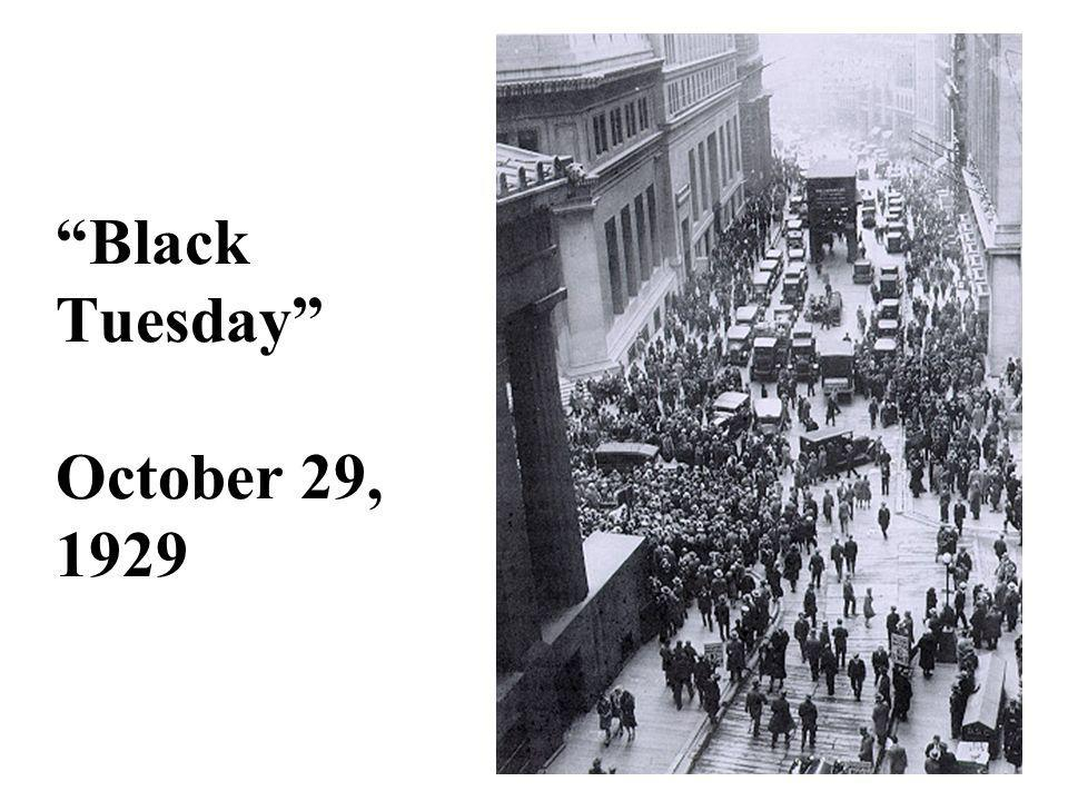 Black Tuesday October 29, 1929