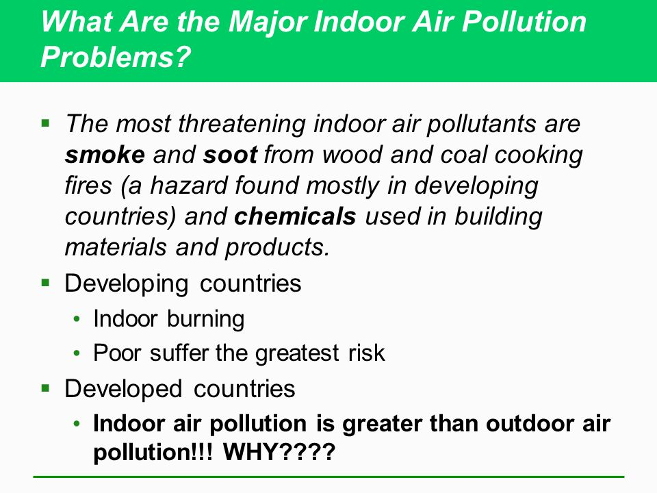 the major problems with pollutants on the Ozone & air pollution: describes how air pollution has an impact on the earth's ozone human causes of air pollution human activities have been highlighted as the major causes of air pollution, especially in the cities.