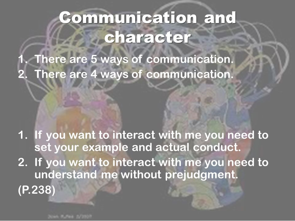 Communication and character
