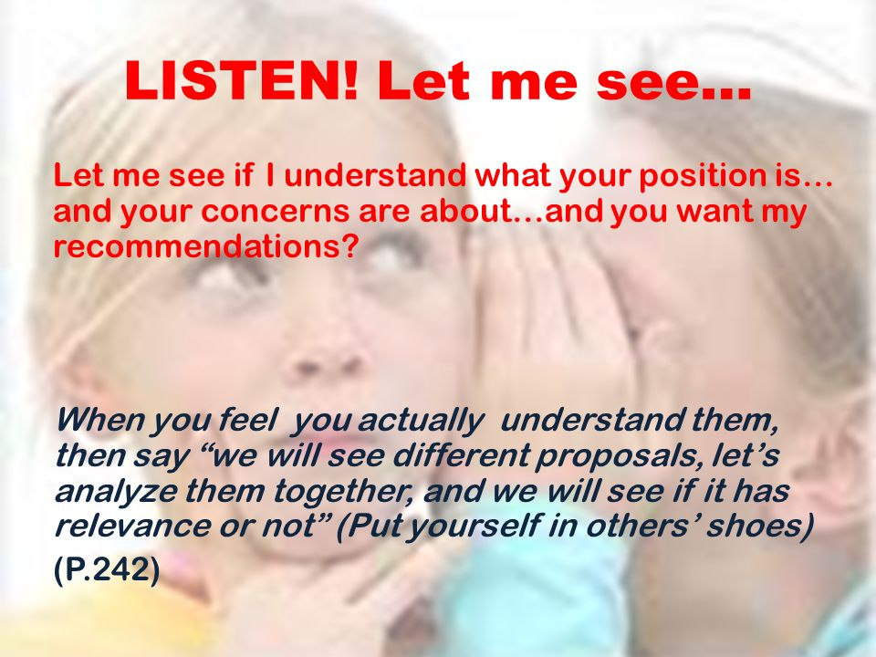 LISTEN! Let me see…