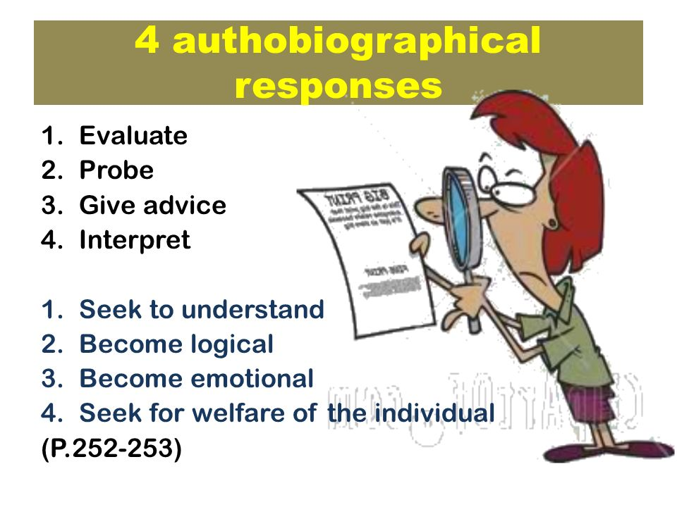 4 authobiographical responses