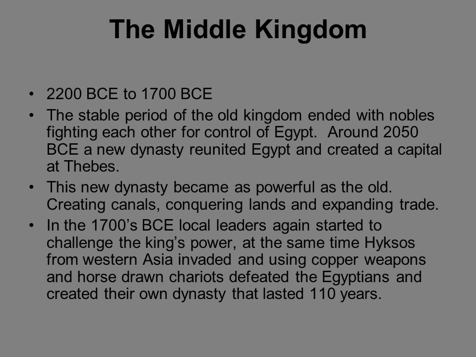 The Middle Kingdom 2200 BCE to 1700 BCE