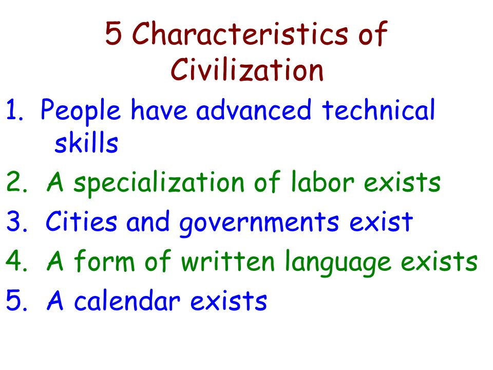 5 Characteristics of Civilization