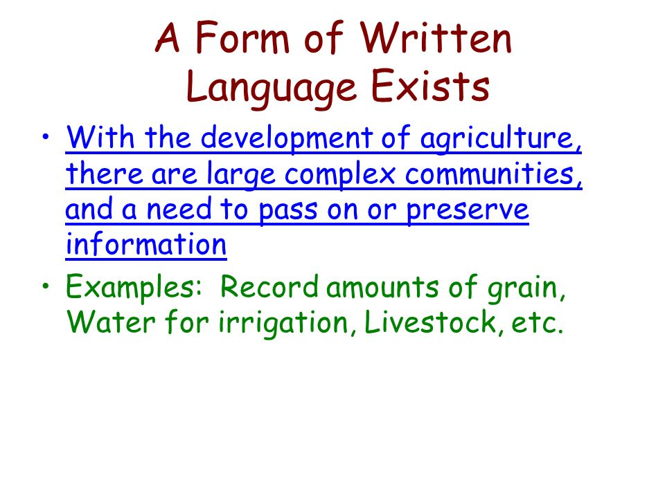 A Form of Written Language Exists