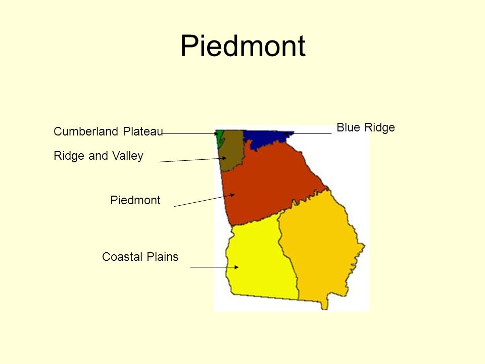 Piedmont Blue Ridge Cumberland Plateau Ridge and Valley Piedmont