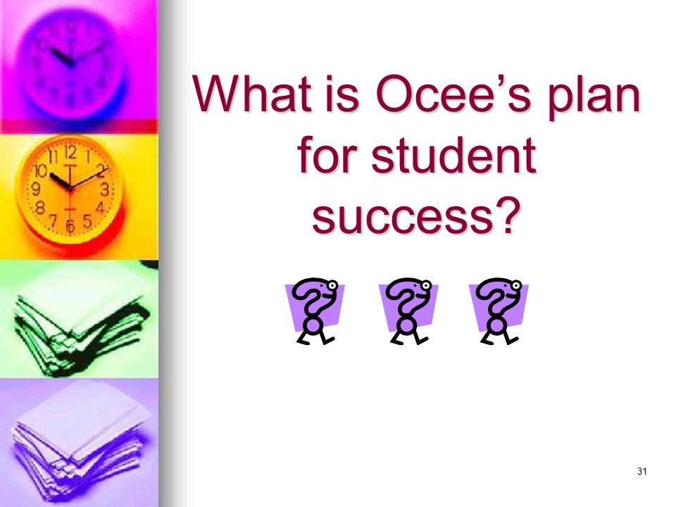 What is Ocee's plan for student success