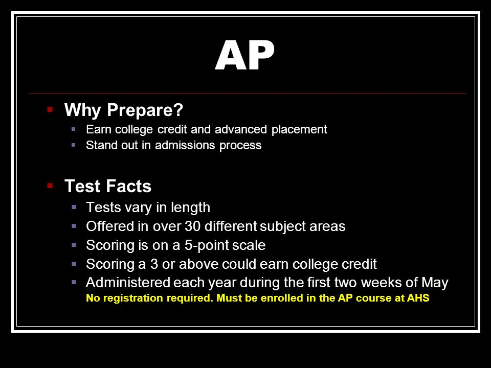 AP Why Prepare Test Facts Tests vary in length