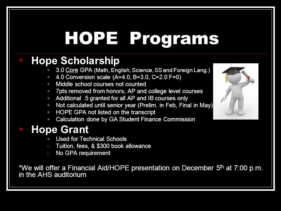 HOPE Programs Hope Scholarship Hope Grant
