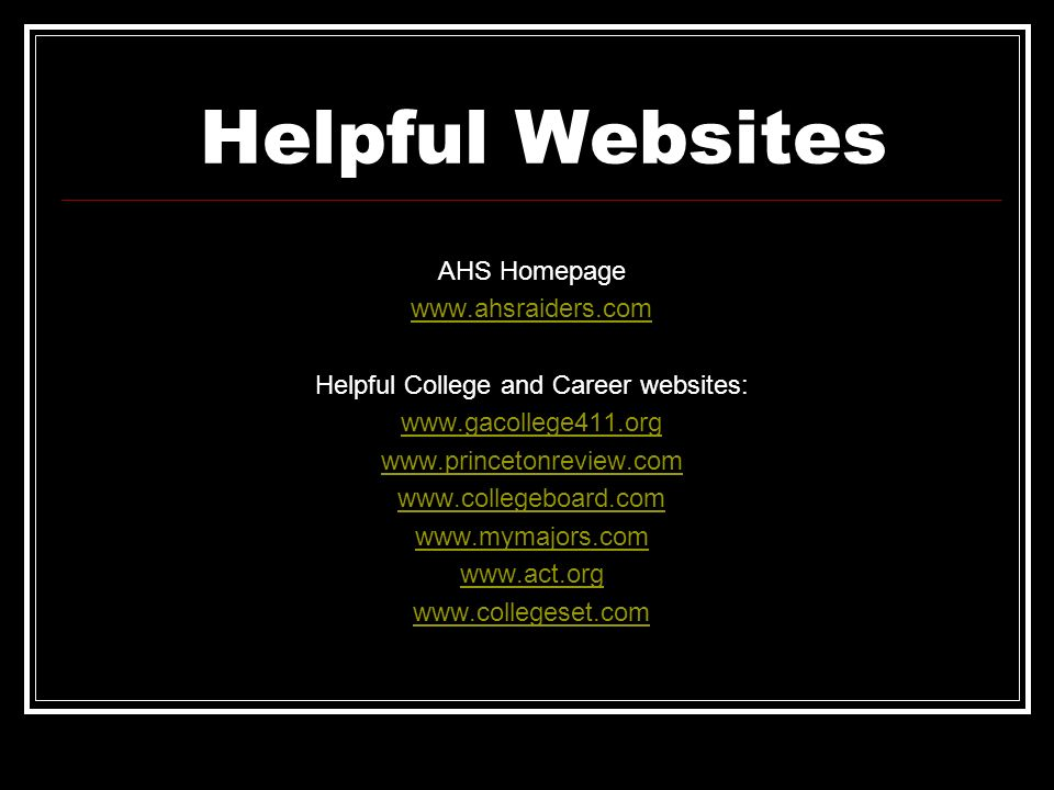 Helpful College and Career websites: