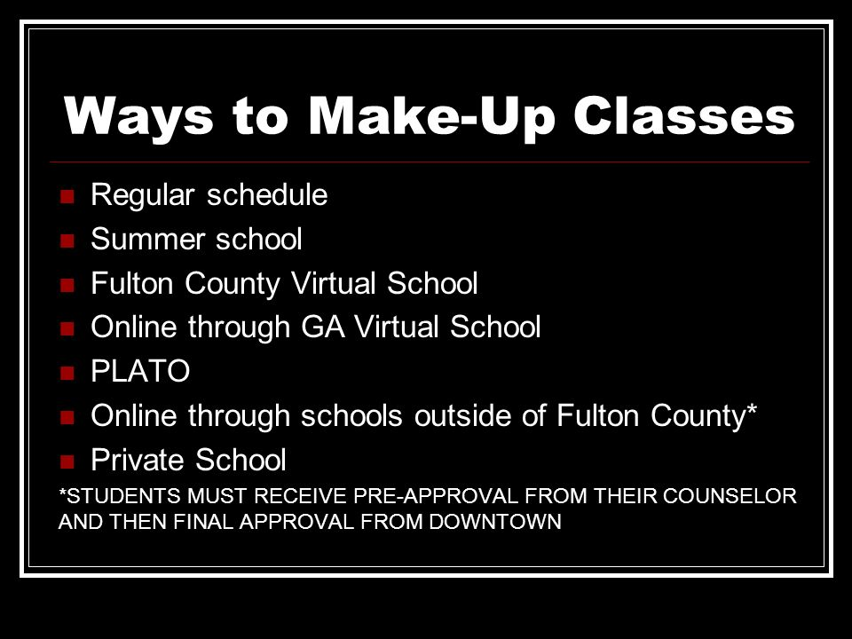 Ways to Make-Up Classes