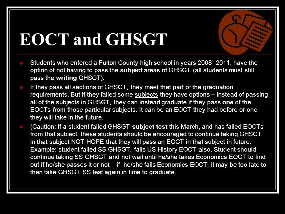 EOCT and GHSGT