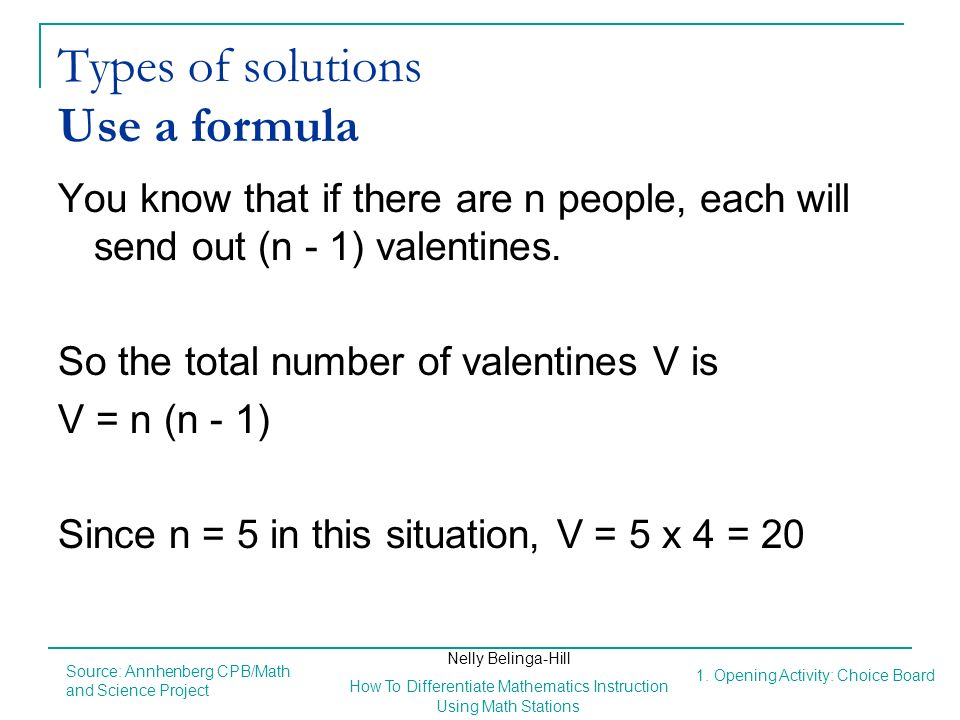 Types of solutions Use a formula