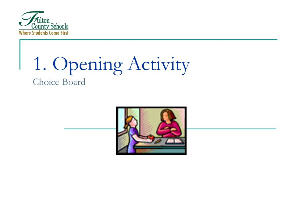 1. Opening Activity Choice Board