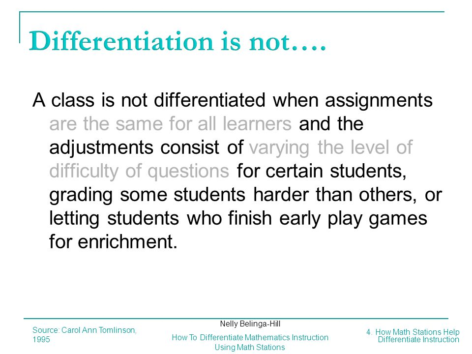 Differentiation is not….