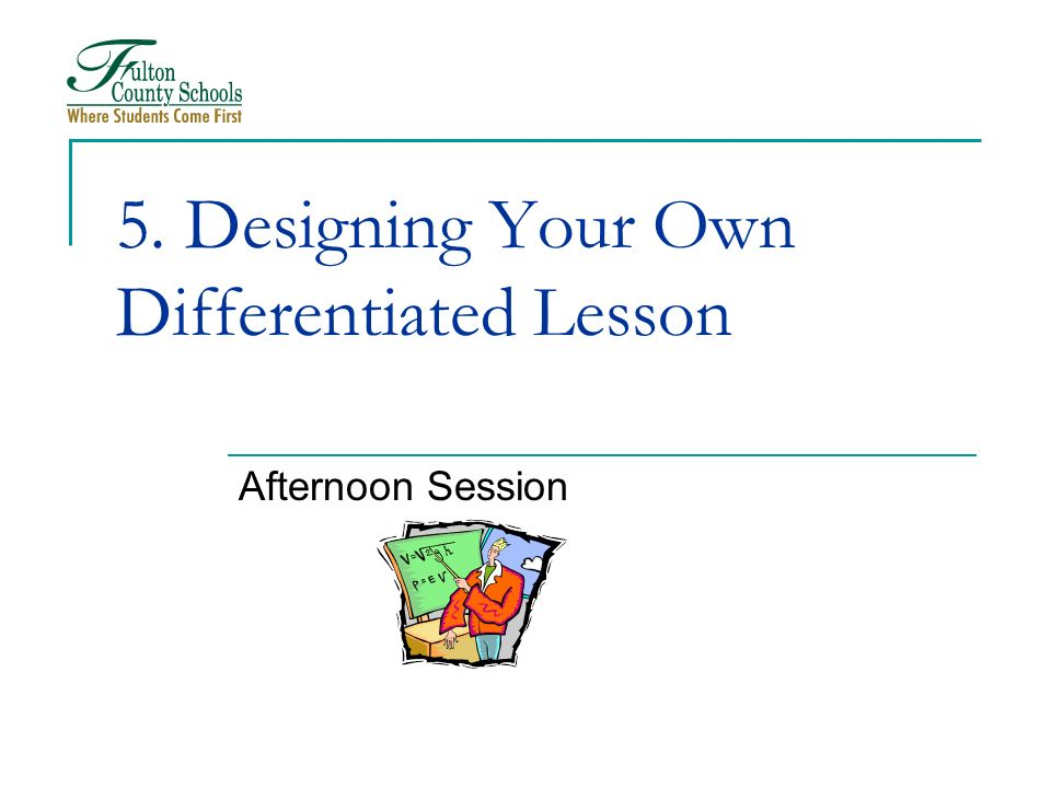 5. Designing Your Own Differentiated Lesson