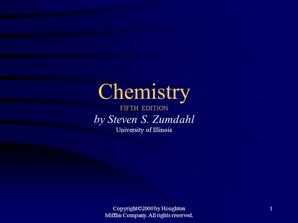 Chemistry FIFTH EDITION by Steven S. Zumdahl University of Illinois