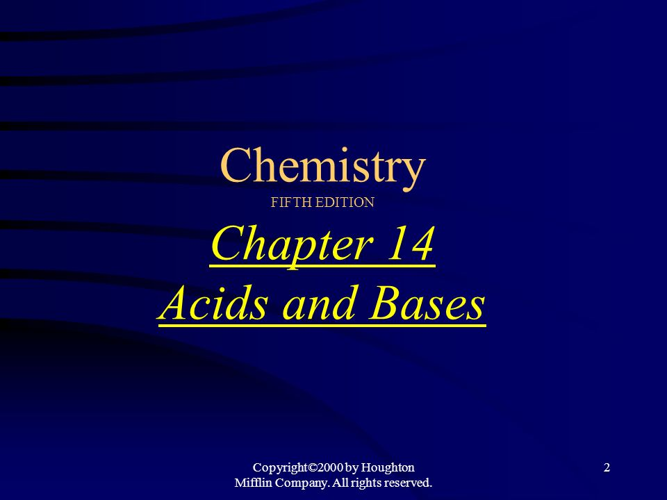 Chemistry FIFTH EDITION Chapter 14 Acids and Bases