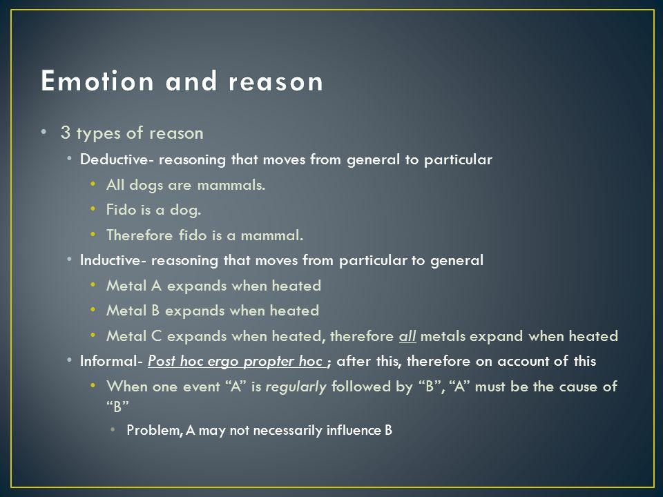 are reason and emotion The risk of emotional disruption of our reason and the management of the emotions are topics explored much further in the rhetoric that aristotle would even consider the topic is noteworthy, for it suggests that techniques for producing belief, among which appeals to emotion are prominent, need not be relegated to sophistry, but make a proper.