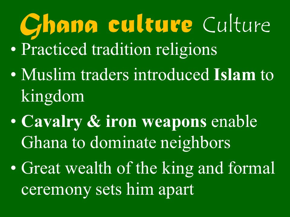Ghana culture Culture Practiced tradition religions