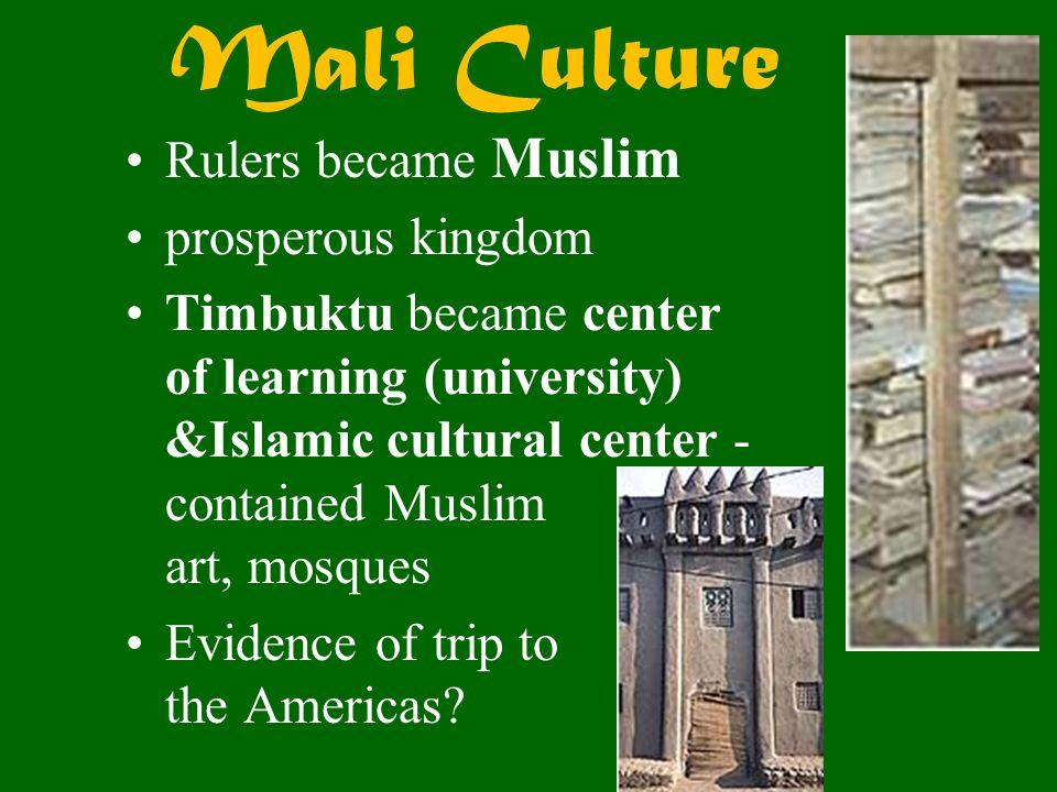 Mali Culture Rulers became Muslim prosperous kingdom