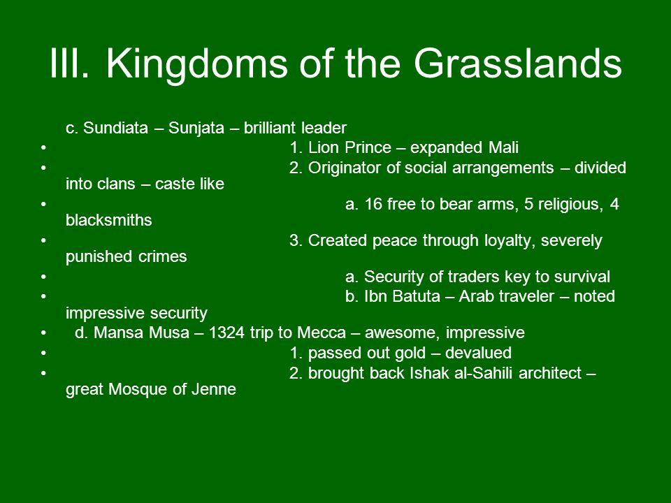 III. Kingdoms of the Grasslands
