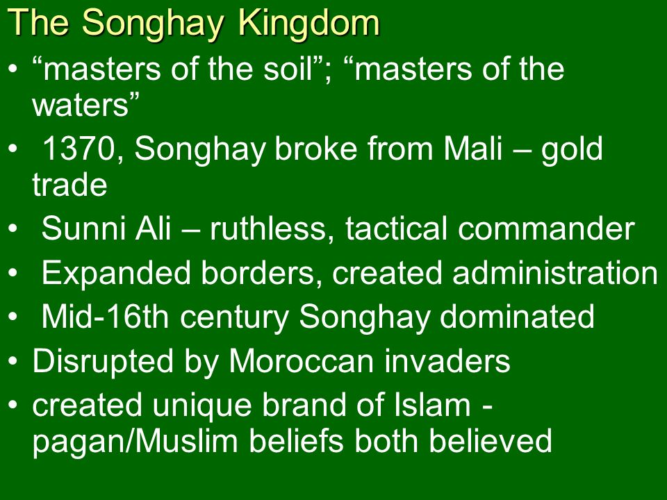 The Songhay Kingdom masters of the soil ; masters of the waters