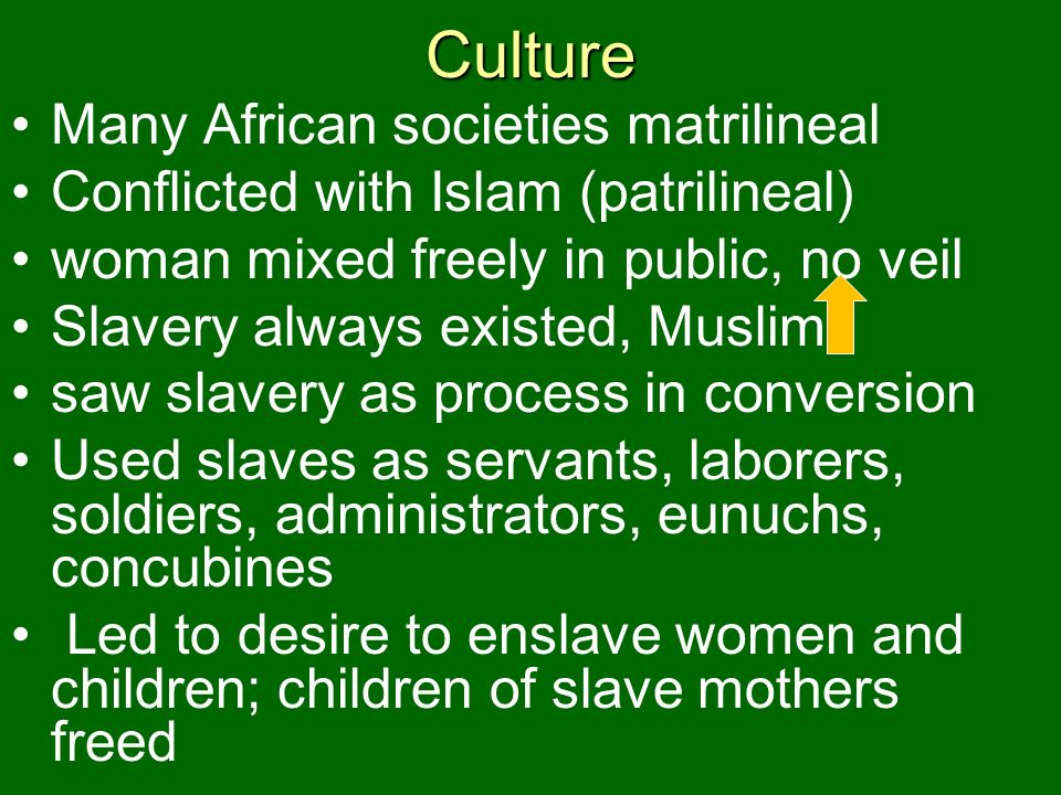 Culture Many African societies matrilineal