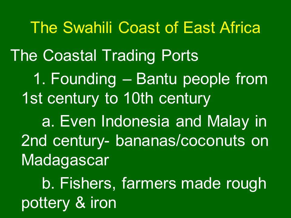 The Swahili Coast of East Africa