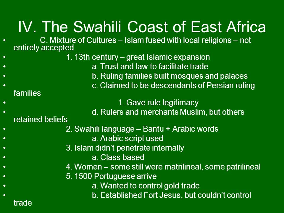 IV. The Swahili Coast of East Africa