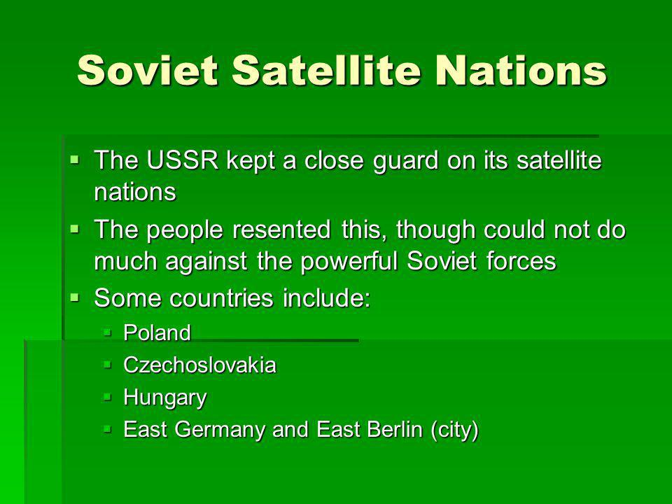 Soviet Satellite Nations