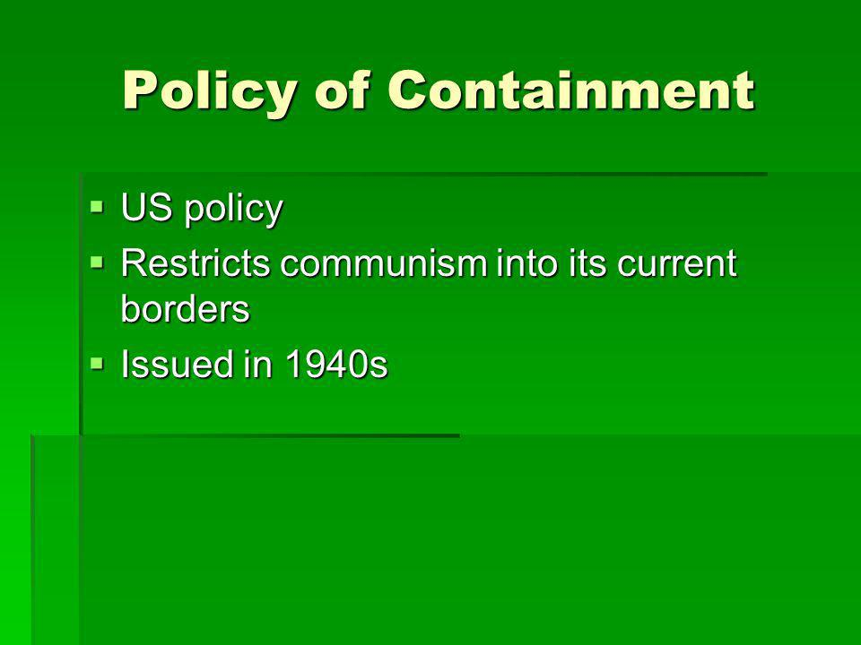 Policy of Containment US policy