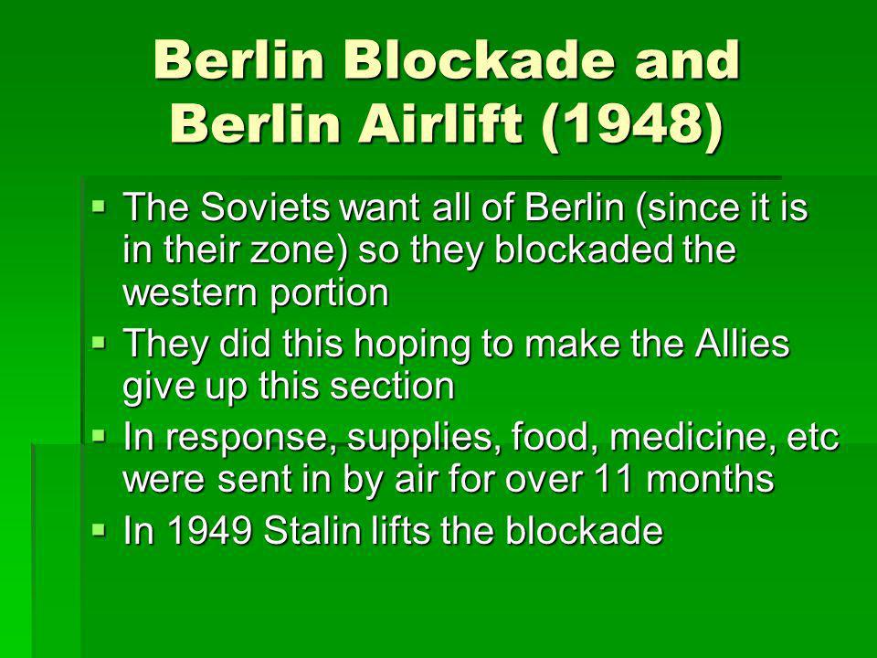 Berlin Blockade and Berlin Airlift (1948)