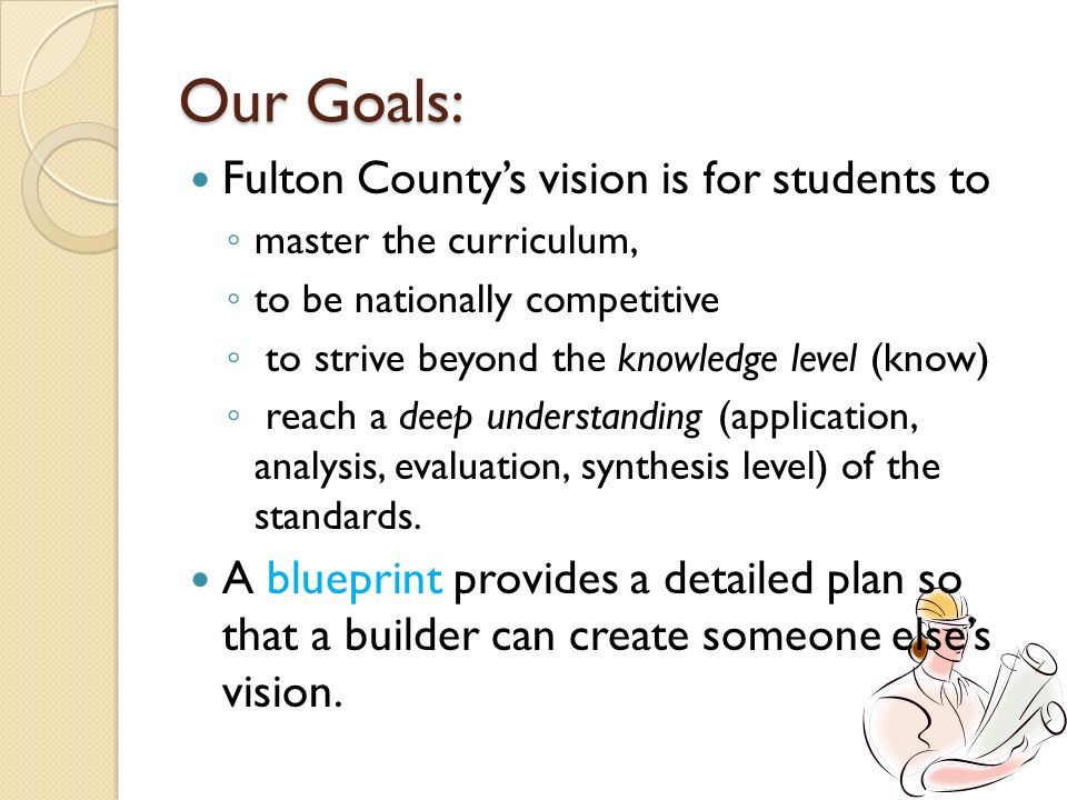 Our Goals: Fulton County's vision is for students to