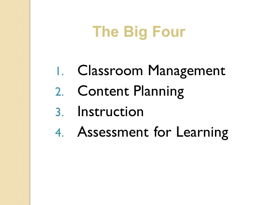 The Big Four Classroom Management Content Planning Instruction Assessment for Learning