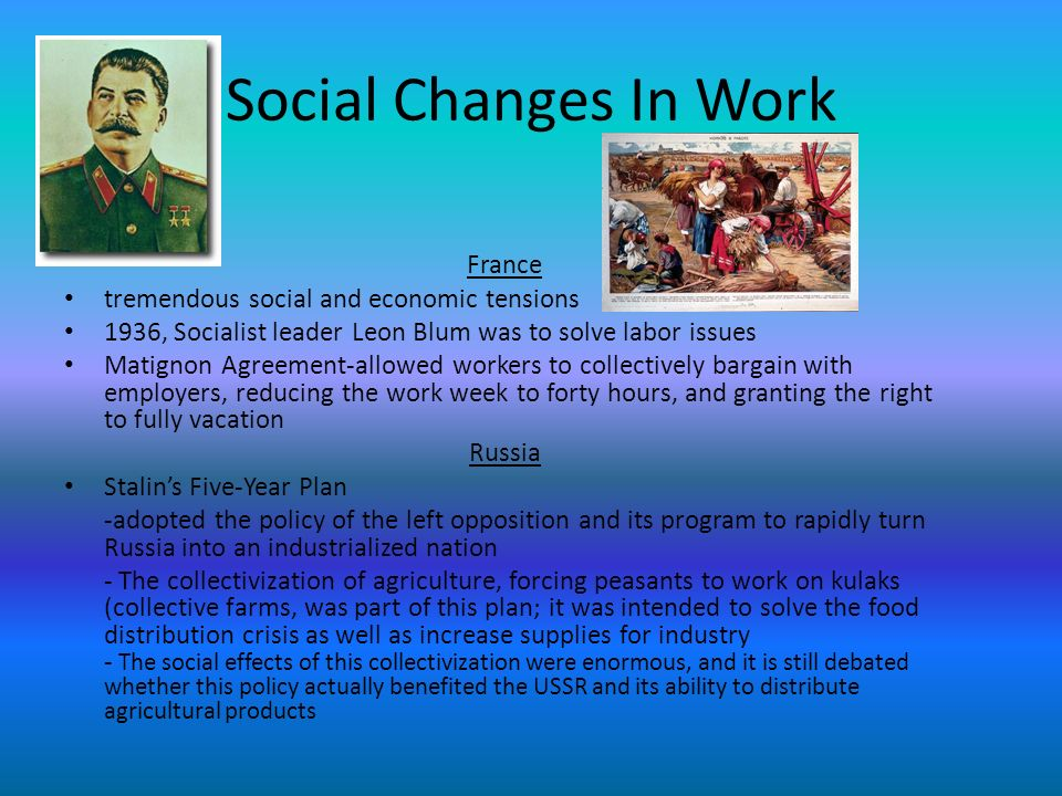 Social Changes In Work France tremendous social and economic tensions