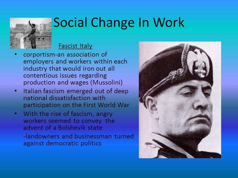 Social Change In Work Fascist Italy