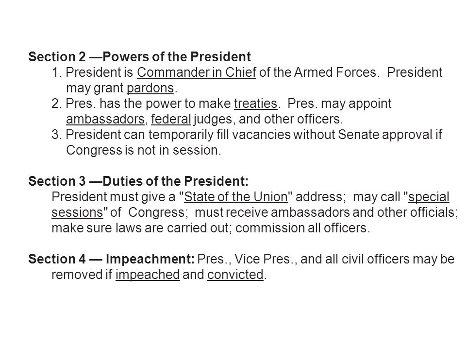 Section 2 —Powers of the President