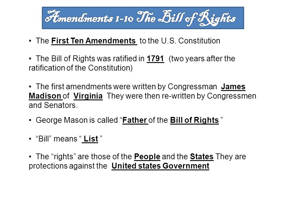 Amendments 1-10 The Bill of Rights