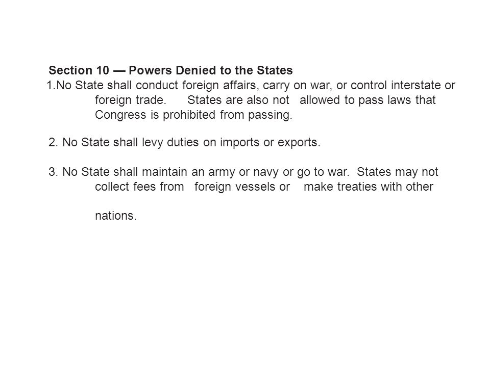 Section 10 — Powers Denied to the States