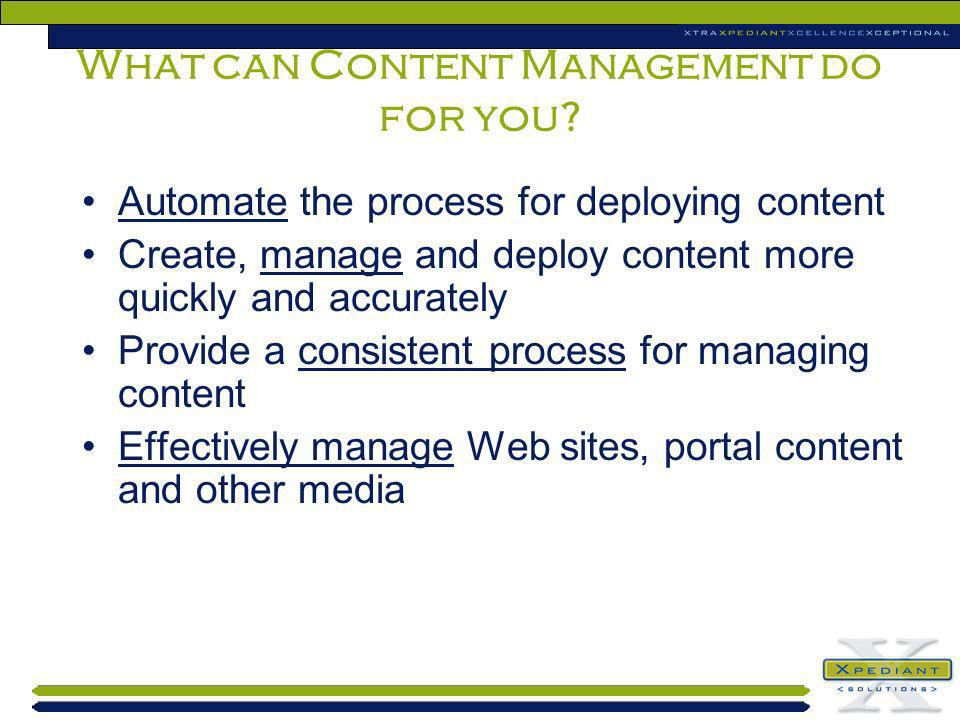 What can Content Management do for you