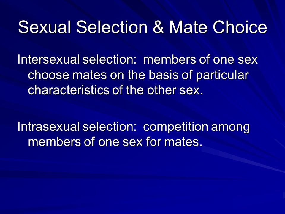 Choice mate selection sexual