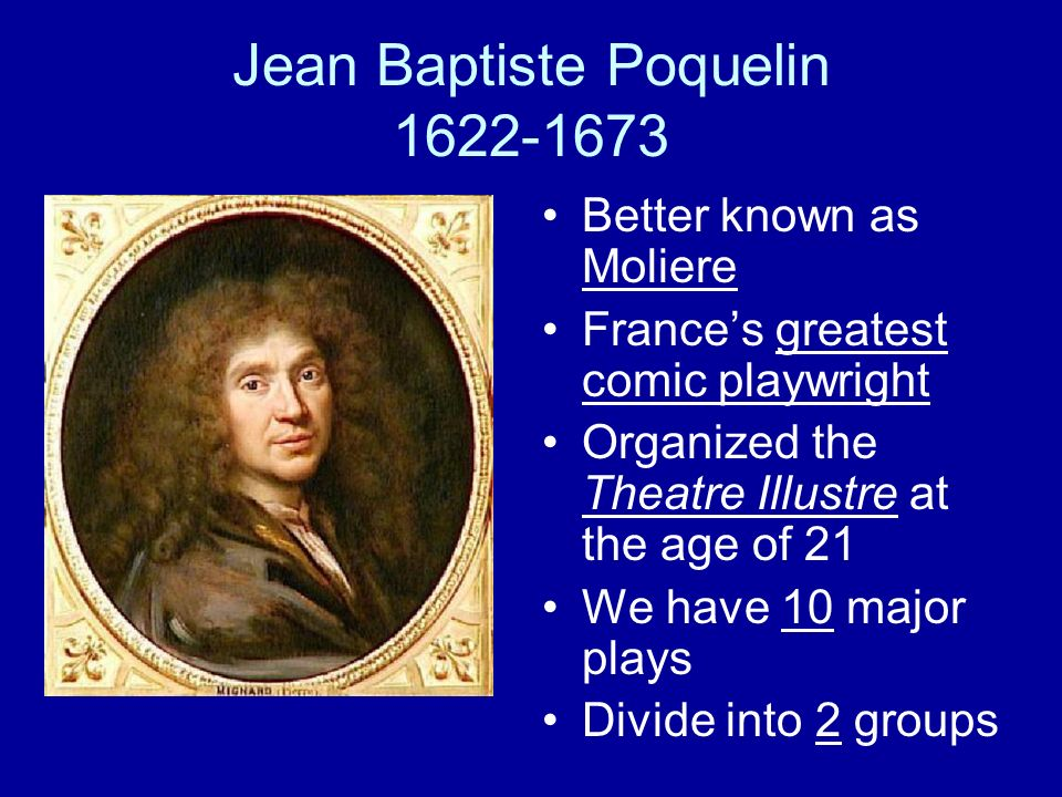 molière's impostor of the age of Get information, facts, and pictures about jean baptiste poquelin moliere at  in  an age firmly committed to the superiority of tragedy and the dictates of aristotle's   of the house has taken in a spiritual adviser who is an impostor and a rogue.
