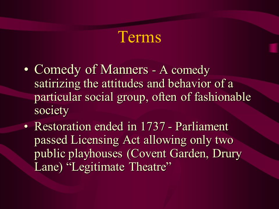 The Restoration Comedy Of Manners