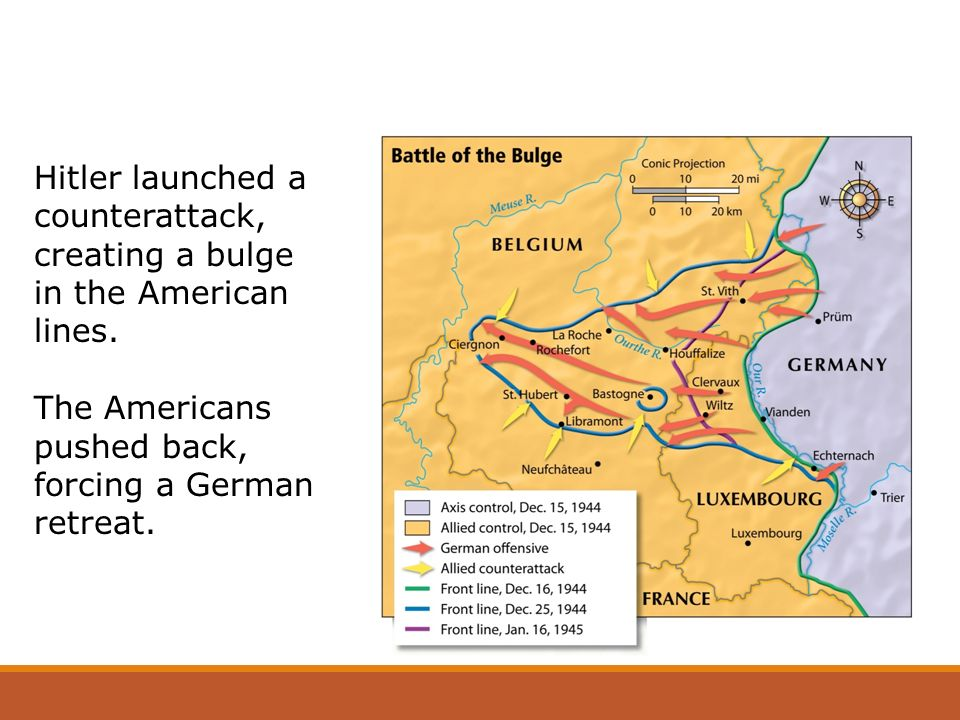 Hitler launched a counterattack, creating a bulge in the American lines.