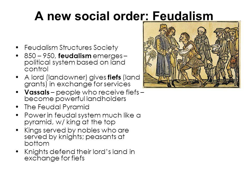 A new social order: Feudalism