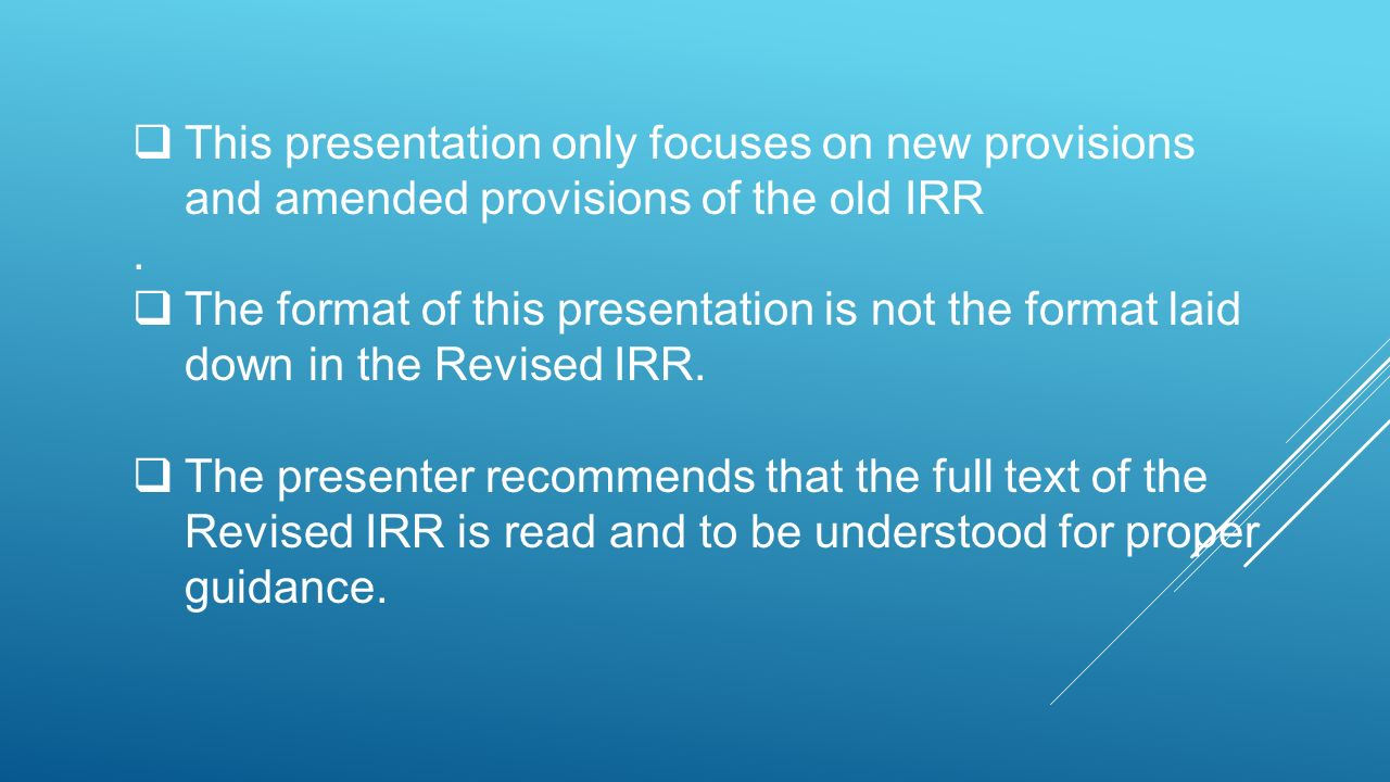 Salient Features Of The Revised Irr Of R A Ppt Download