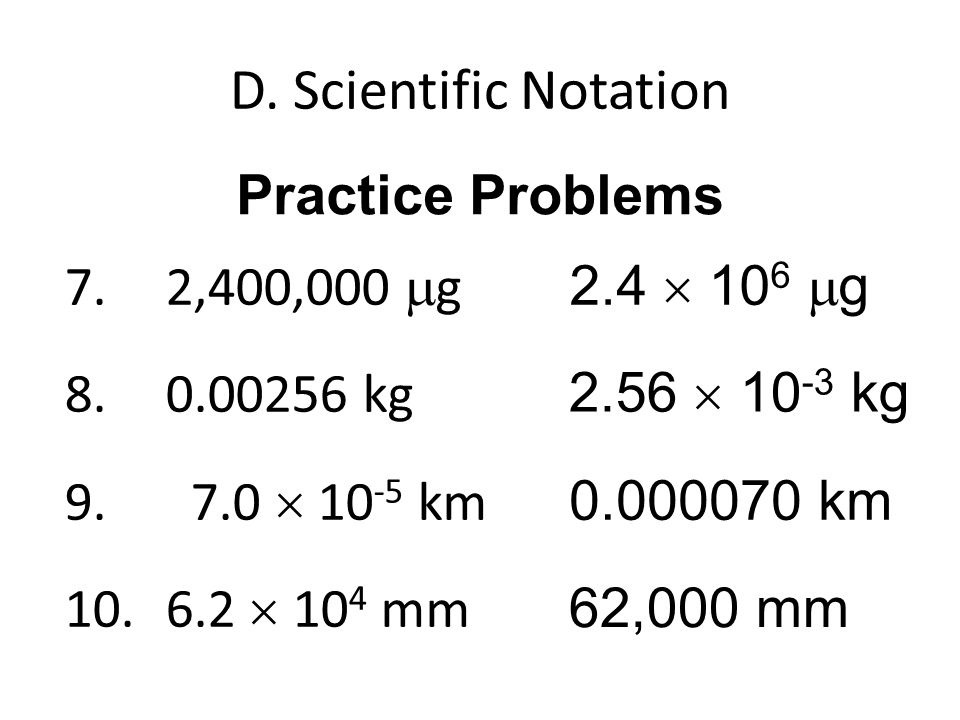 D. Scientific Notation Practice Problems
