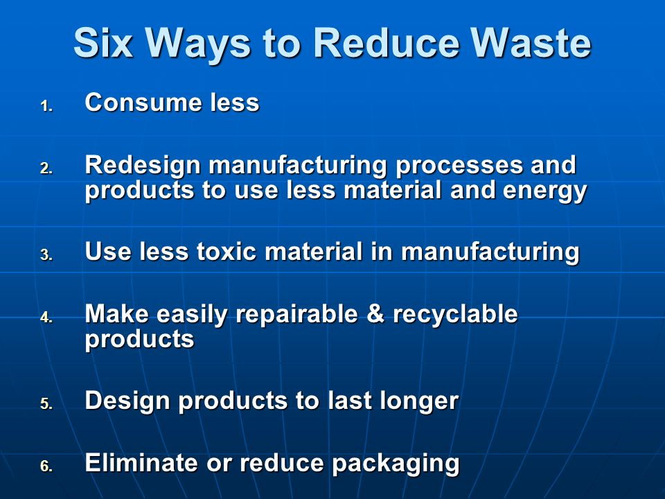 Six Ways to Reduce Waste